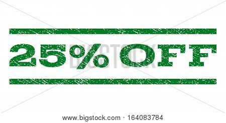 25 Percent Off watermark stamp. Text tag between horizontal parallel lines with grunge design style. Rubber seal green stamp with scratched texture. Vector ink imprint on a white background.