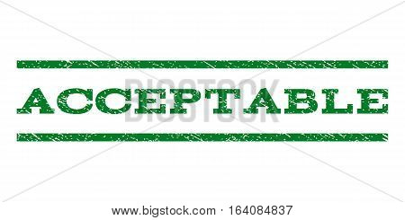 Acceptable watermark stamp. Text caption between horizontal parallel lines with grunge design style. Rubber seal green stamp with dirty texture. Vector ink imprint on a white background.