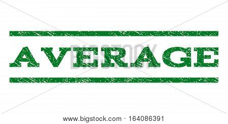 Average watermark stamp. Text tag between horizontal parallel lines with grunge design style. Rubber seal green stamp with dirty texture. Vector ink imprint on a white background.