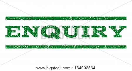 Enquiry watermark stamp. Text tag between horizontal parallel lines with grunge design style. Rubber seal green stamp with dirty texture. Vector ink imprint on a white background.