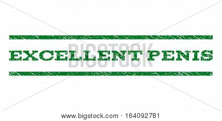 Excellent Penis watermark stamp. Text caption between horizontal parallel lines with grunge design style. Rubber seal green stamp with dirty texture. Vector ink imprint on a white background.