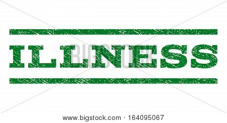 Illness watermark stamp. Text tag between horizontal parallel lines with grunge design style. Rubber seal green stamp with dirty texture. Vector ink imprint on a white background.