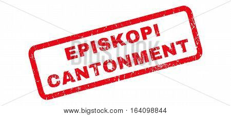 Episkopi Cantonment text rubber seal stamp watermark. Caption inside rounded rectangular banner with grunge design and scratched texture. Slanted glyph red ink emblem on a white background.