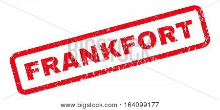 Frankfort text rubber seal stamp watermark. Caption inside rounded rectangular banner with grunge design and dirty texture. Slanted glyph red ink sticker on a white background.
