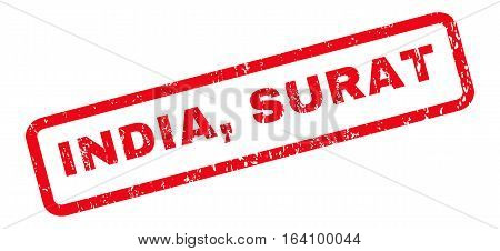 India Surat text rubber seal stamp watermark. Caption inside rounded rectangular shape with grunge design and scratched texture. Slanted glyph red ink emblem on a white background.