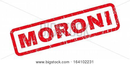 Moroni text rubber seal stamp watermark. Caption inside rounded rectangular shape with grunge design and dirty texture. Slanted glyph red ink sticker on a white background.