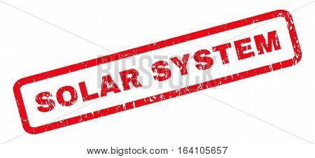 Solar System text rubber seal stamp watermark. Caption inside rounded rectangular banner with grunge design and dust texture. Slanted glyph red ink sign on a white background.
