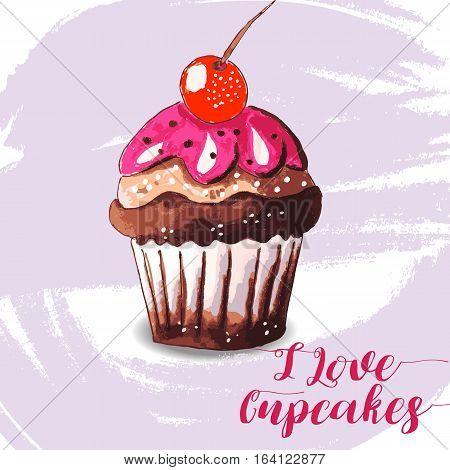 Hand drawn of tasty Cupcake. I love Cupcakes. Watercolor vector illustration.
