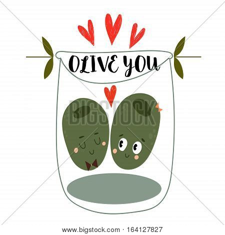 Olive You.the Original Valentines Card With Two Cartoon Olives.flat Design Happy Valentines.can Be A