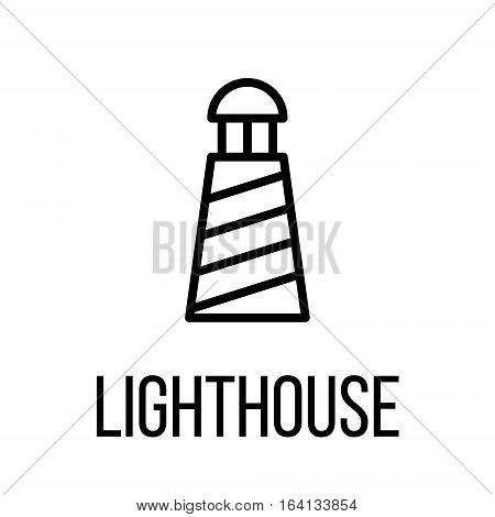 Lighthouse icon or logo in modern line style. High quality black outline pictogram for web site design and mobile apps. Vector illustration on a white background.