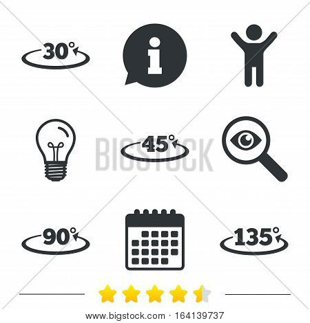 Angle 30-135 degrees icons. Geometry math signs symbols. Full complete rotation arrow. Information, light bulb and calendar icons. Investigate magnifier. Vector