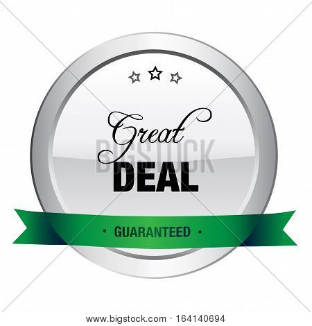 Great deal seal or icon. Silver seal or button with stars and green banner.