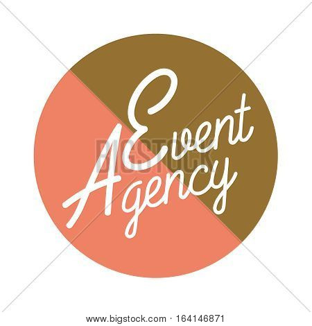 Color vintage agency emblem of events and special occasions organization, catering service agency, marketing agency.