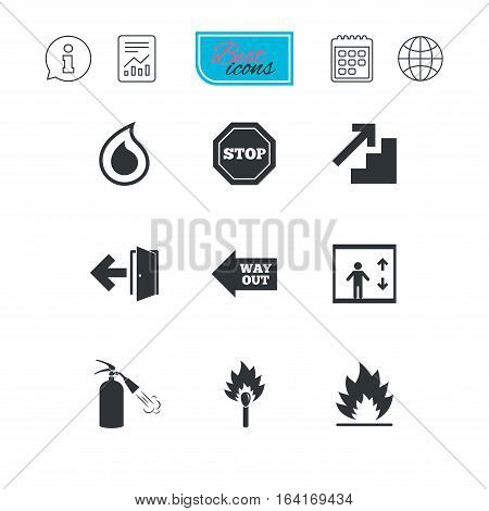 Fire safety, emergency icons. Fire extinguisher, exit and stop signs. Elevator, water drop and match symbols. Report document, calendar and information web icons. Vector