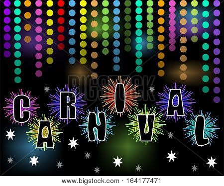 Carnival black billboard with rainbow confetti and firework stars with inscription carnival. Blurry lights on background. Decoration for carnival party celebration invitation