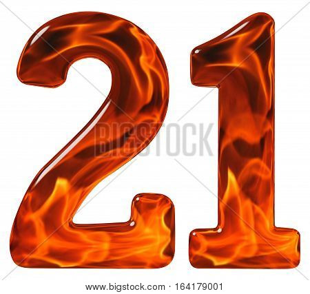 21, Twenty One, Numeral, Imitation Glass And A Blazing Fire, Isolated On White Background