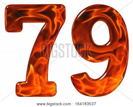 79, Seventy Nine, Numeral, Imitation Glass And A Blazing Fire, Isolated On White Background