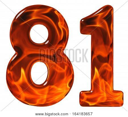 81, Eighty One, Numeral, Imitation Glass And A Blazing Fire, Isolated On White Background