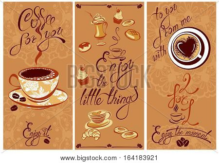 Set of Template Flayer or Menu design for coffeehouse. Background for restaurant or cafe. Hand written calligraphic text Enjoy the moment Coffee for you etc.