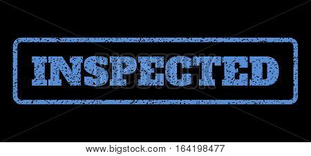 Blue rubber seal stamp with Inspected text. Vector caption inside rounded rectangular frame. Grunge design and dirty texture for watermark labels. Horisontal sticker on a black background.