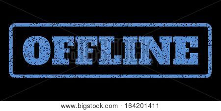 Blue rubber seal stamp with Offline text. Vector message inside rounded rectangular frame. Grunge design and dirty texture for watermark labels. Horisontal sticker on a black background.