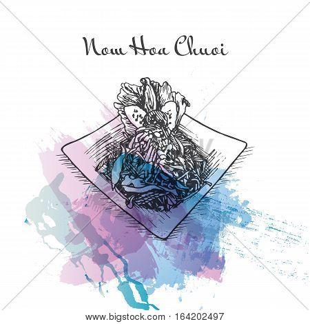 Nom Hoa Chuoi watercolor effect illustration. Vector illustration of Vietnamese cuisine. poster