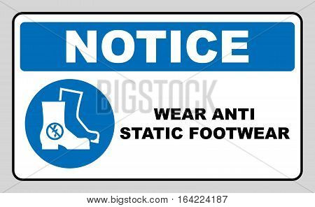 Wear safety anti static footwear. Protective safety boots must be worn, mandatory sign in blue circle isolated on white, vector illustration. Notice label