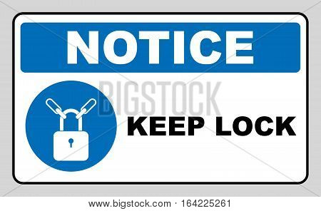 Keep locked sign. Information mandatory symbol in blue circle isolated on white. Vector illustration, white silhouette of lock. Notice label