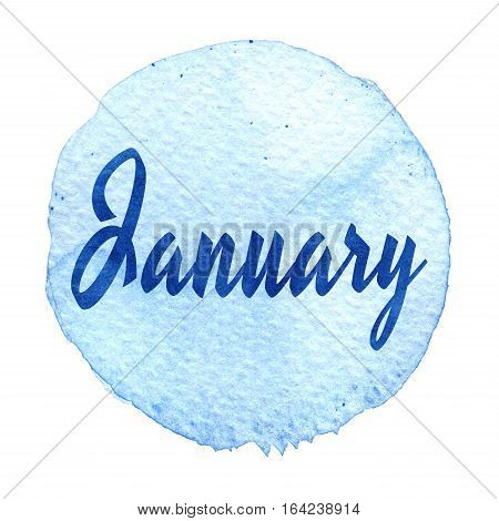 Blue Watercolor Circle With Word January Isolated On A White Background. Sticker, Label, Round Shape