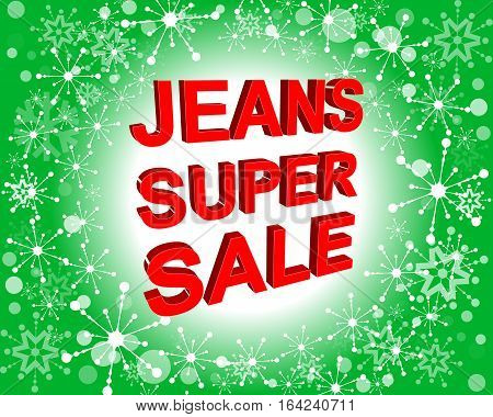 Red And Green Sale Poster With Jeans Super Sale Text. Advertising Banner