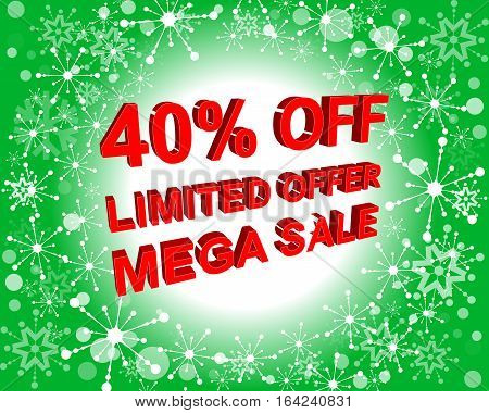 Red And Green Sale Poster With Limited Offer Mega Sale 40 Percent Off Text. Advertising Banner