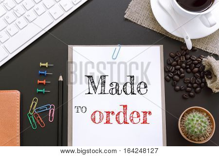 Text Made to order on white paper background / business concept
