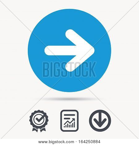 Arrow icon. Next navigation symbol. Achievement check, download and report file signs. Circle button with web icon. Vector