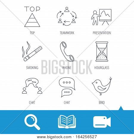 Teamwork, presentation and phone call icons. Chat speech bubble, hourglass and bird linear signs. Smoking, pyramid icons. Video cam, book and magnifier search icons. Vector