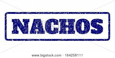 Navy Blue rubber seal stamp with Nachos text. Vector caption inside rounded rectangular banner. Grunge design and dust texture for watermark labels. Horisontal sticker on a white background.