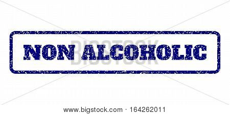 Navy Blue rubber seal stamp with Non Alcoholic text. Vector message inside rounded rectangular shape. Grunge design and unclean texture for watermark labels. Horisontal sign on a white background.