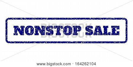 Navy Blue rubber seal stamp with Nonstop Sale text. Vector tag inside rounded rectangular frame. Grunge design and dirty texture for watermark labels. Horisontal emblem on a white background.