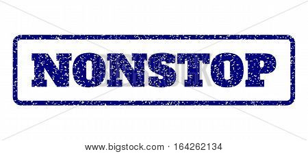 Navy Blue rubber seal stamp with Nonstop text. Vector caption inside rounded rectangular frame. Grunge design and dirty texture for watermark labels. Horisontal sticker on a white background.