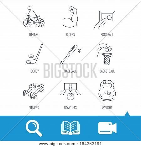 Ice hockey, football and basketball icons. Fitness sport, baseball and bowling linear signs. Biking, weightlifting icons. Video cam, book and magnifier search icons. Vector
