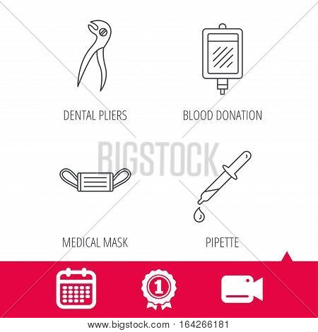 Achievement and video cam signs. Medical mask, blood and dental pliers icons. Pipette linear sign. Calendar icon. Vector