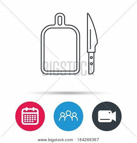 Separating board icon. Kitchen knife sign. Group of people, video cam and calendar icons. Vector