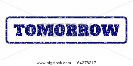 Navy Blue rubber seal stamp with Tomorrow text. Vector tag inside rounded rectangular banner. Grunge design and scratched texture for watermark labels. Horisontal emblem on a white background.