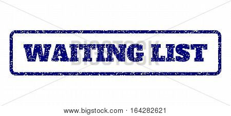 Navy Blue rubber seal stamp with Waiting List text. Vector tag inside rounded rectangular banner. Grunge design and dirty texture for watermark labels. Horisontal sticker on a white background.