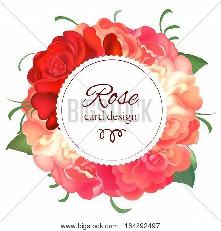 Postcard with a round frame of roses with caligraphy text on white background. Design for greeting cards, wedding invitations. Spring colorful Flower Wreath. Vector illustration