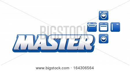 Logo Master lettering Brand symbol service home appliances. Isolated on white background. Vector illustration - text master and icon appliance. For business repair appliance.