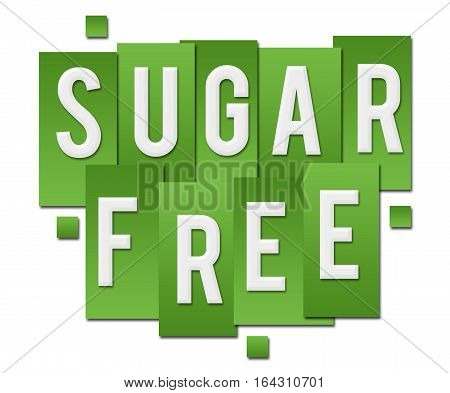 Sugar free text alphabets written over green background.