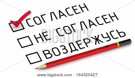 "Agree. Selecting an item in the survey. Items for voting: agree disagree abstain (Russian language) on a white surface with a red pencil. Selecting ""agree"". Isolated. 3D Illustration poster"