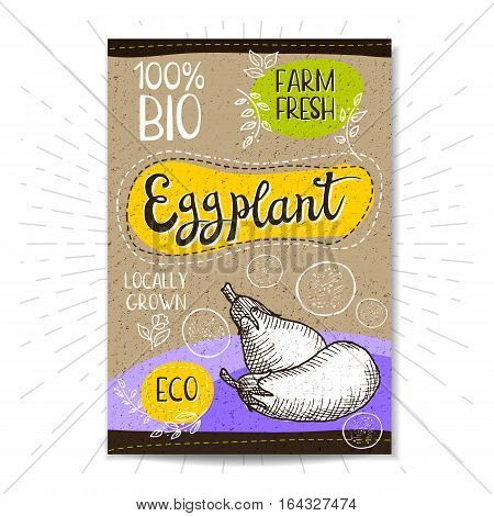 Colorful label in sketch style, food, spices, cardboard textured background. Eggplant Vegetables. Bio, eco, farm, fresh. locally grown. Hand drawn vector illustration
