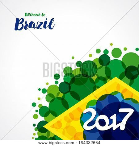 Inscription 2017 on a background watercolor stains,colors of the Brazilian flag and text welcome to Brazil. 2017 welcome to Brazil background