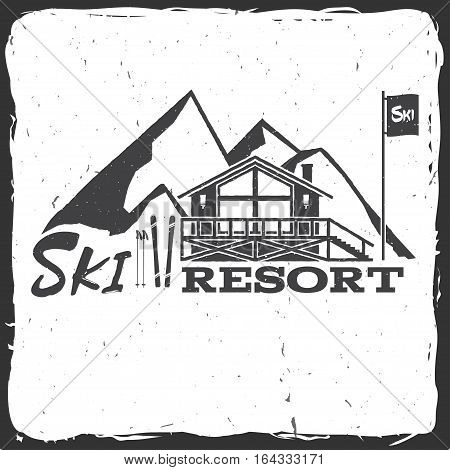 Ski resort concept with ski house. Vector ski club retro badge. Concept for shirt, print, seal or stamp.